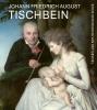 ,<b>Johann Friedrich August Tischbein en de ontdekking van het gevoel</b>