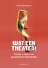 Rummens  Stefan ,Wat een theater!