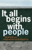 Derick H.  Maarleveld ,IT ALL BEGINS WITH PEOPLE