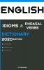 CEP  Publishing ,Dictionary of English Idioms, Phrasal Verbs, and Phrases 2020 Edition