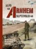 <b>Hennie  Vaessen</b>,De Slag om Arnhem September 1944