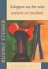 Rudolf Steiner,Scheppen uit het niets, evolutie en involutie