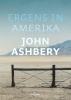 John  Ashbery,Ergens in Amerika