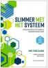 <b>Imre  Tijsse Klasen, Jan Jacob  Stam, Barbara  Hoogenboom</b>,Slimmer met het systeem