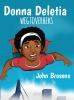 John  Brosens ,Donna Deletia