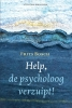 Frits  Bosch ,Help, de psycholoog verzuipt!