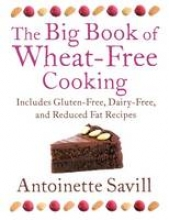 Antoinette Savill The Big Book of Wheat-Free Cooking