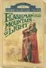 Fraser, George MacDonal Flashman and the Mountain of Light