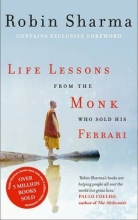 Sharma, Robin Life Lessons from the Monk Who Sold His Ferrari