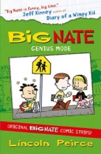Lincoln Peirce Big Nate Compilation 3: Genius Mode