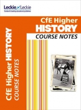 Maxine Hughes,   Chris Hume,   Leckie & Leckie Higher History Course Notes