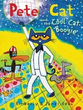 James Dean,   Kimberly Dean Pete the Cat and the Cool Cat Boogie