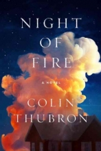 Thubron, Colin Night of Fire