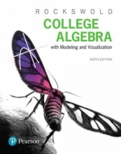 Gary K. Rockswold College Algebra with Modeling & Visualization