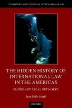 Scarfi, Juan Pablo The Hidden History of International Law in the Americas