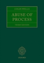 Wells, Colin Abuse of Process