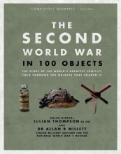 Allan,Millett Second World War in 100 Objects