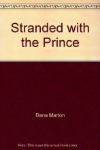 Marton, Dana Stranded with the Prince