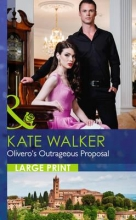 Walker, Kate Olivero`s Outrageous Proposal