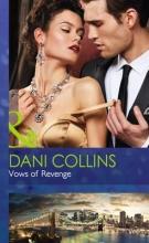 Collins, Dani Vows Of Revenge