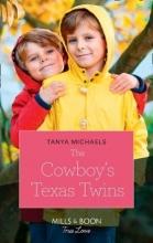 Michaels, Tanya Cowboy`s Texas Twins