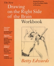 Edwards, Betty New Drawing on the Right Side of the Brain Workbook