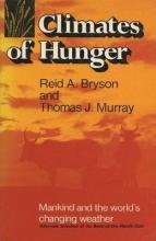 Wever, Ernest Glen Climates of Hunger