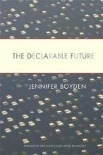 Jennifer Boyden The Declarable Future