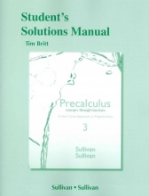 Michael Sullivan Student`s Solutions Manual for Precalculus Concepts Through Functions