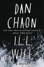 Chaon, Dan Ill Will