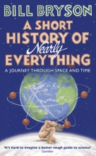 Bryson, Bill A Short History of Nearly Everything