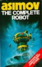 Isaac,Asimov Complete Robot