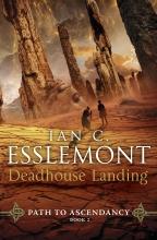 Ian,C. Esslemont Deadhouse Landing