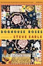 Earle, Steve Doghouse Roses
