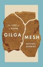 Michael Schmidt Gilgamesh