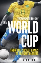 Holt, Nick The Mammoth Book of the World Cup