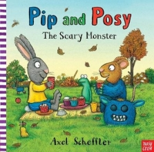 Scheffler, Axel Pip and Posy: The Scary Monster