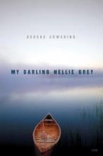 Bowering, George My Darling Nellie Grey
