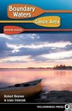 Robert Beymer,   Louis Dzierzak Boundary Waters Canoe Area: Western Region