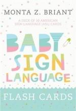 Monta Z Briant,   Monta Z. Briant Baby Sign Language Flash Cards