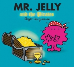 HARGREAVES, ROGER Mr. Jelly and the Pirates