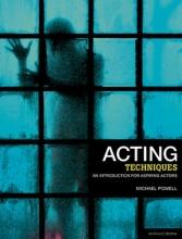 Powell, Michael Acting Techniques