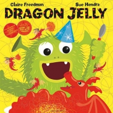 Freedman, Claire Dragon Jelly