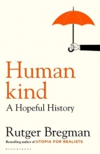 Rutger Bregman Bregman , Humankind