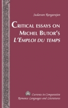 Rangarajan, Sudarsan Critical Essays on Michel Butor`s L`Emploi Du Temps