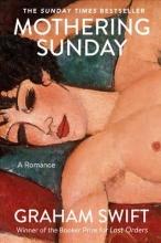 Swift, Graham Mothering Sunday