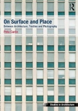 Peta Carlin On Surface and Place
