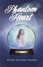 Saucier-Nadeau, Vickie Phantom Heart