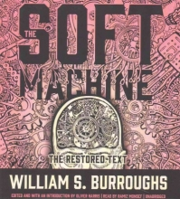 Burroughs, William S. The Soft Machine