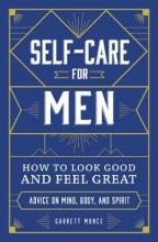 Garrett Munce Self-Care for Men